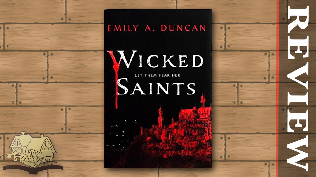 Wicked Saints Review Thumbnail